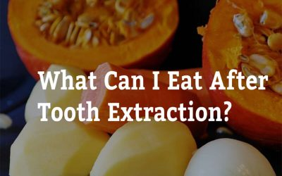 What Can I Eat After Tooth Extraction? 7 Tips from A Plus Dental